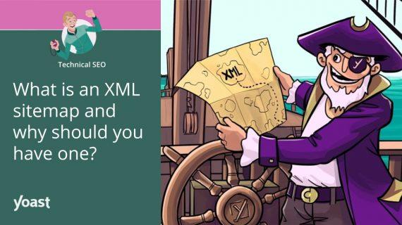 Apa itu peta situs XML dan mengapa Anda harus memilikinya?  • Yoast