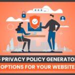 5 Opsi Pembuat Kebijakan Privasi Untuk Situs Web Anda