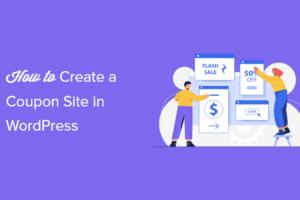 Cara Mudah Membuat Situs Kupon di WordPress