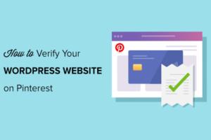 Cara Memverifikasi Situs WordPress Anda di Pinterest (Langkah demi Langkah)