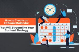 Cara Membuat Kalender Editorial yang Akan Merampingkan Strategi Konten Anda