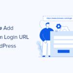 Cara Menambahkan URL Login Kustom di WordPress (Langkah demi Langkah)