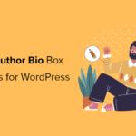 7 Plugin Kotak Bio Penulis Gratis Terbaik untuk WordPress Dibandingkan (2021)
