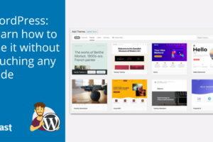 Pelajari cara menggunakan WordPress tanpa menyentuh kode apa pun • Yoast
